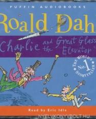 Roald Dahl: Charlie and the Great Glass Elevator - Unabridged Audio Book (3 CDs)