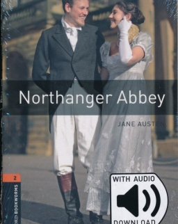 Northanger Abbey - with audio download - Oxford Bookworms Library Level 2