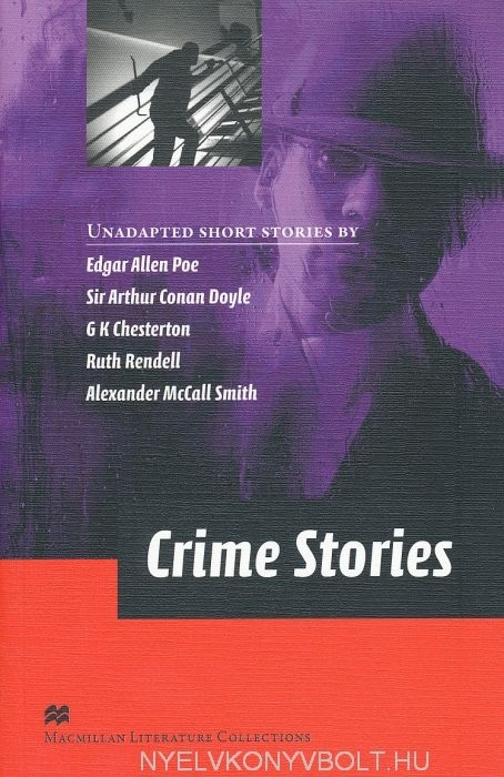 Crime Stories - Macmillan Literature Collections Level C2