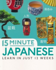 15 Minute Japanese: Learn in just 12 weeks (Eyewitness Travel 15-Minute)