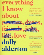 Dolly Alderton: Everything I Know About Love