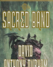 David Anthony Durham: Sacred Band - The Acacia Trilogy Book Three