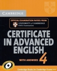 Cambridge Certificate in Advanced English 4 Official Examination Past Papers Student's Book with Answers for Updated Exam 2008 (Practice Tests)