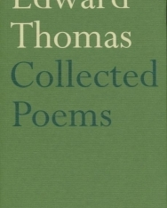 Edward Thomas: Collected Poems