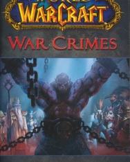 Christie Golden: War Crimes - World of Warcraft