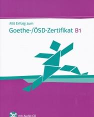 Mit Erfolg zum Goethe- / ÖSD-Zertifikat B1 Übungsbuch mit Audio CD