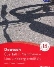 Überfall in Mannheim: Lina Lindberg ermittelt - Lektüre mit Audios online