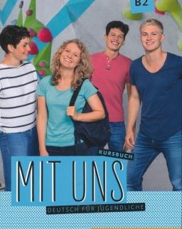 Mit uns B2 Kursbuch. Deutsch für Jugendliche