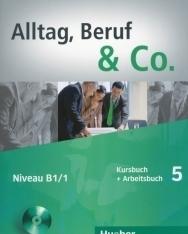 Alltag, Beruf & Co. 5 Kursbuch und Arbeitsbuch mit Audio CD zum Arbeitsbuch