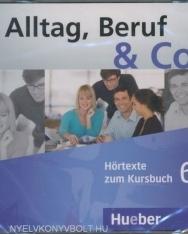 Alltag, Beruf & Co. 6 Audio CD zum Kursbuch