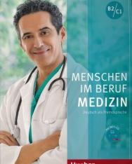Menschen im Beruf Medizin B2/C1 mit MP3 CD - Deutsch als Fremdsprache
