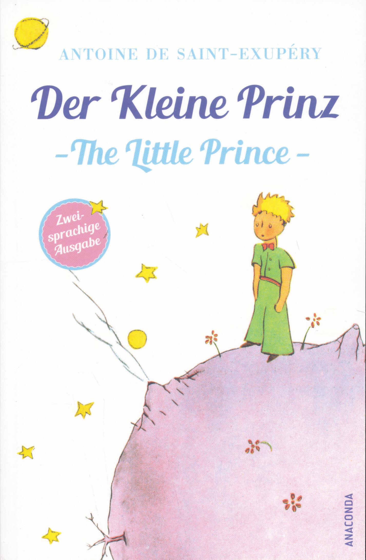 Antoine de Saint-Exupéry: Der Kleine Prinz | The Little Prince (zweisprachige Ausgabe | A kis herceg - angol-német kétnyelvű kiadás)