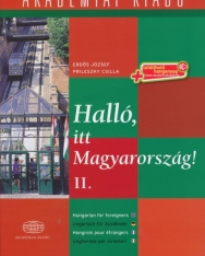 Halló, itt Magyarország! II. with Downloadable Audio Materials - Hungarian for foreigners / Ungarisch für Ausländer