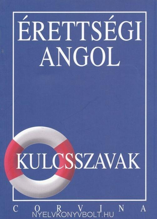 Érettségi Angol - Kulcsszavak