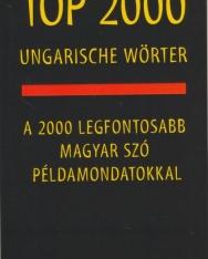 Top 2000 Ungarische Wörter, A 2000 legfontosabb magyar szó példamondatokkal