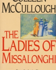 Colleen McCullough: The Ladies of Missalonghi