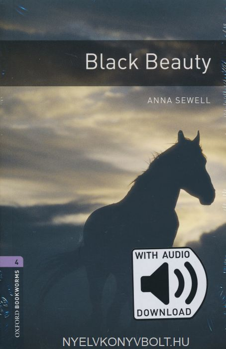 Black Beauty with Audio Download - Oxford Bookworms Library Level 4