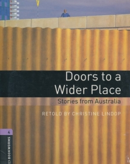 Doors to a Wider Place - Stories from Australia with Audio CD - Oxford Bookworms Library Level 4