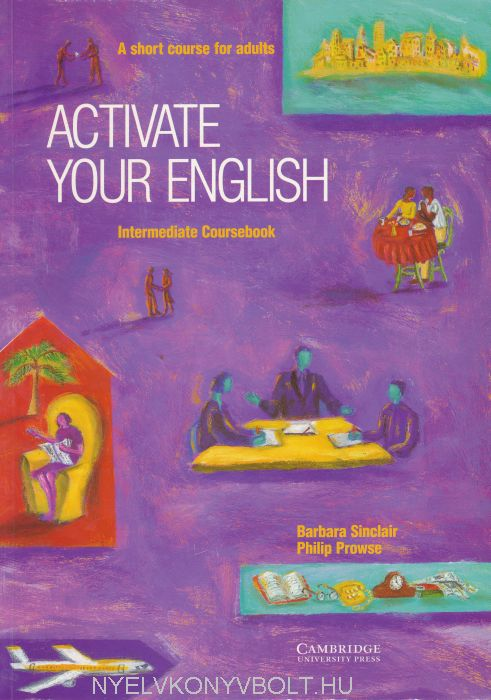 Activate Your English Intermediate - A Short Course for Adults Coursebook