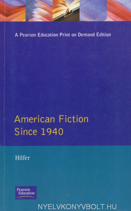 American Fiction Since 1940 - Longman Literature in English Series