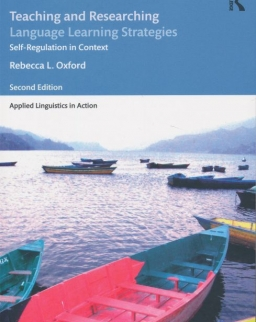Teaching and Researching Language Learning Strategies: Self-Regulation in Context, Second Edition