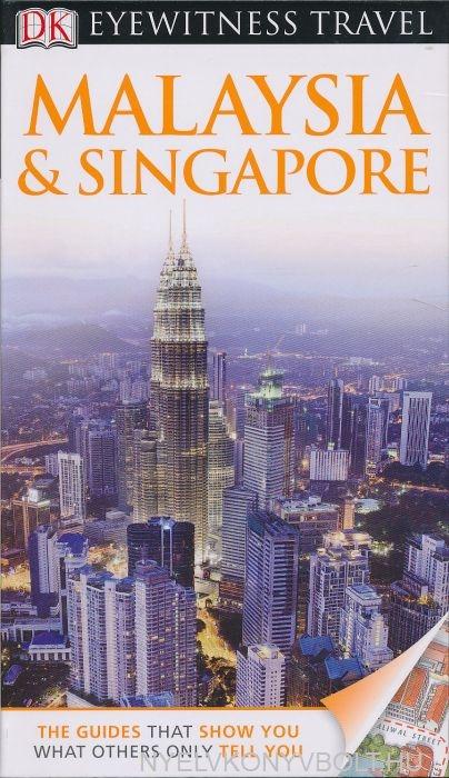 DK Eyewitness Travel Guide - Malaysia & Singapore