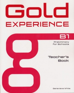 Gold Experience B1 Preliminary for Schools Teacher's Book