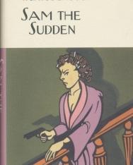 P. G. Wodehouse: Sam the Sudden