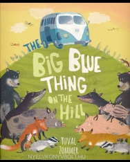 Yuval Zommer: The Big Blue Thing on the Hill
