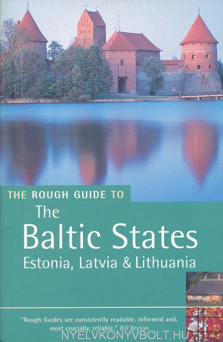 The Rough Guide To The Baltic States - Estonia, Latvia & Lithuania