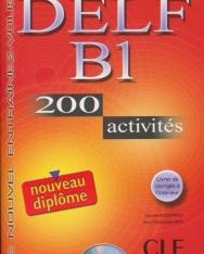 DELF B1  200 activités Livre + Audio CD