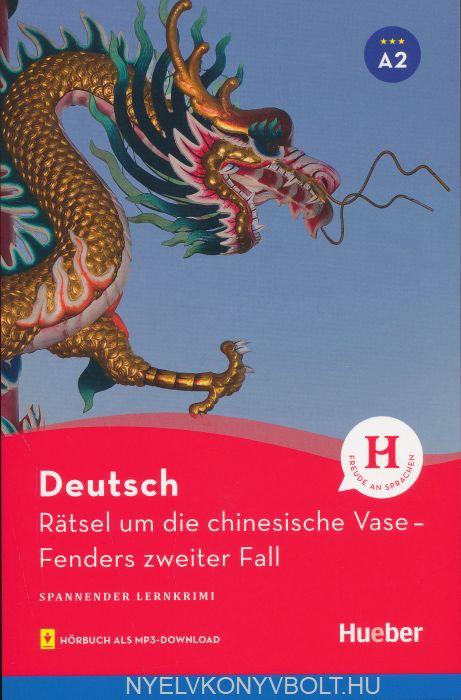 Rätsel um die chinesische Vase - Lektüre mit MP3-Download