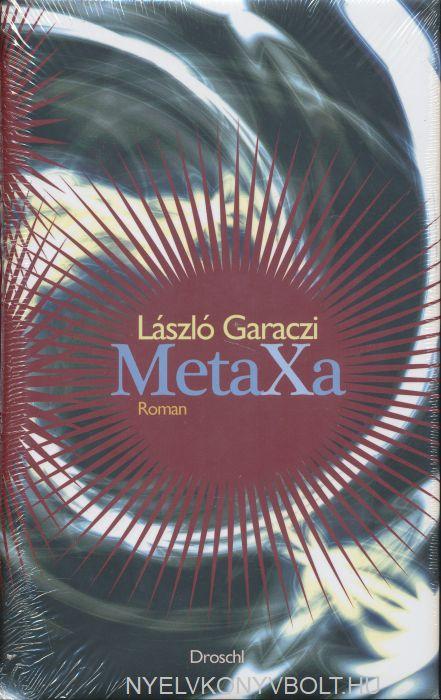 Garaczi László: Metaxa