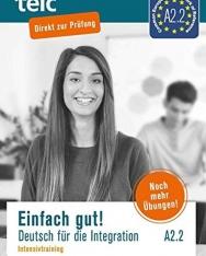 Einfach gut. Deutsch für die Integration A2.2 Intensivtraining