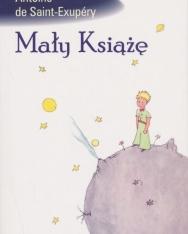Antoine de Saint-Exupéry: Maly Ksiaze (A kis herceg lengyel nyelven)