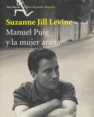 Suzanne Jill Levine: Manuel Puig y la mujer arana