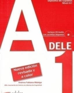 Preparación al Diploma de Espanol Nivel  A1- DELE A1 - Incluye CD Audio Nueva Edición