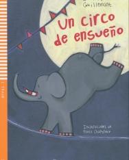 Un circo de ensueno - Lecturas Eli Infantiles y Juveniles Nivel 1
