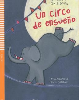 Un circo de ensueno. Con CD Audio. - Lecturas ELI Infantiles y Juveniles Nivel 1