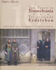 Ten Years in Transylvania