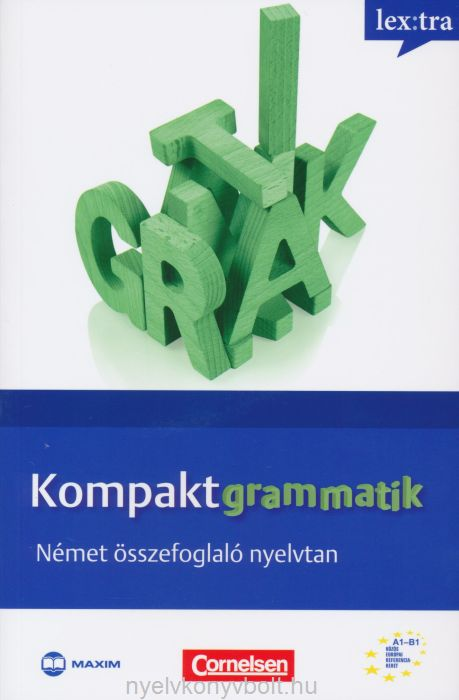 KompaktGrammatik - Német összefoglaló nyelvtan