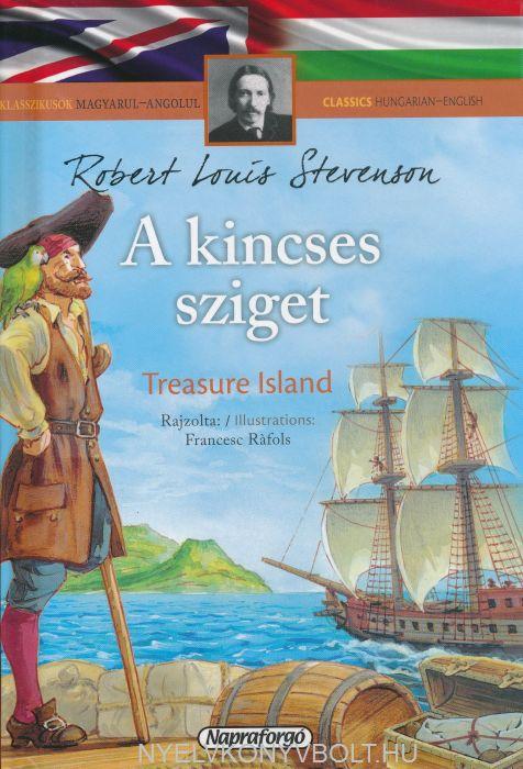 A kincses sziget - The treasure island - angol-magyar kétnyelvű