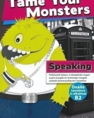 Tame Your Monsters Speaking