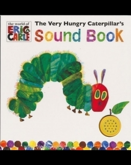 Eric Carle: The Very Hungry Caterpillar's Sound Book