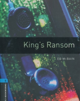 Kings Ransom with Audio CD - Oxford Bookworms Library Level 5