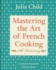 Julia Child: Mastering the art of French Cooking 50th Anniversary