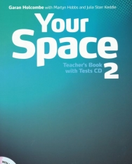 Your Space Level 2 Teacher's Book with Tests CD
