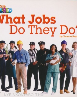 Our World Readers: What Jobs Do They Do?