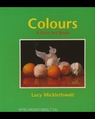 Colours - A first art book