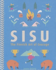 Joanna Nylund: Sisu: The Finnish Art of Courage